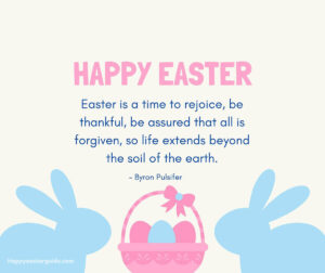 Inspirational Easter Sunday Quotes & Sayings to Celebrate the Season
